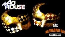MadHouse - Όλε (Καρναβάλι Όλε) (2015 Edition)