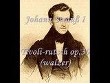 Johann Strauß I - Tivoli-rutsch op.39 (walzer)