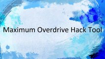 Maximum Overdrive Hack Tool Unlimited Cash, Gears