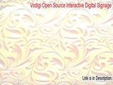 Vodigi Open Source Interactive Digital Signage Keygen [Download Here]