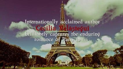 Parisian Promises by Cecilia Velastegui Book Trailer