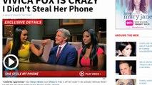 Kenya Moore -- Vivica Fox Is Crazy ... I Didn't Steal Her Phone on 'Celebrity Apprentice'