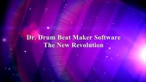 Make Your Own Beats -- Dr Drum Beat Maker Software Revolution