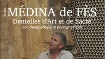"""Le Chantpoète Jean Claude Cintas sur Radio Inter Maroc à propos de son livre d'art : """"Médina de Fès / Dentelles d'Art et de Sacré - Ode chantpoétique et photographique"""""""
