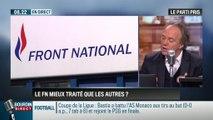 """Le parti pris d'Hervé Gattegno: """"Le FN est mieux traité que les autres partis !"""" - 05/02"""