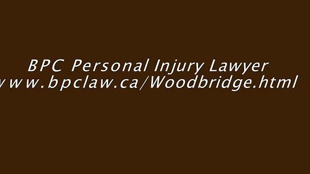 Injury Lawyer Woodbridge – BPC Personal Injury Lawyer (800) 947-0548