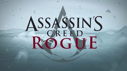 Assassins Creed Rogue Pc Launch Trailer