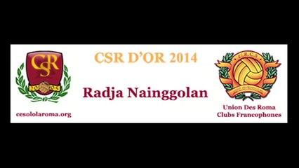 Premio CSR D'OR 2014, Nainggolan