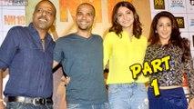 NH 10 Trailer Launch   Anushka Sharma, Neil Bhoopalam Part 1