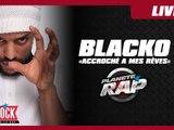"""Blacko """"Accroché à mes rêves"""" en live dans Planète Rap"""