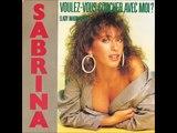 Sabrina - Voulez-Vous Coucher Avec Moi? (Lady Marmalade) 1988