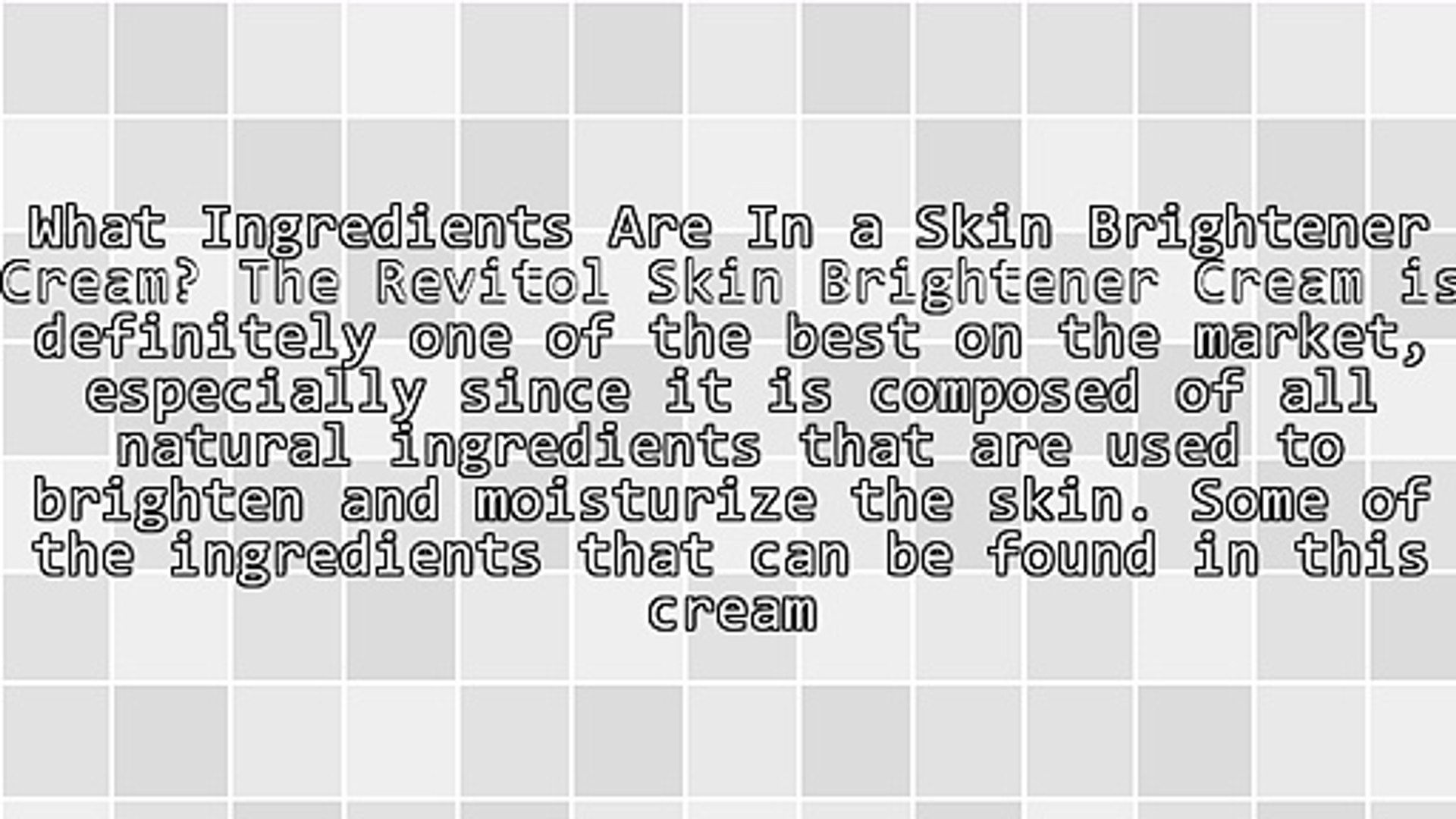 Something To Learn When It Comes To Revitol Skin Brightener