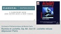 Serge Prokofiev : Roméo et Juliette, Op. 64 : Act III - Juliette refuse dépouser Paris