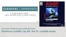 Serge Prokofiev : Roméo et Juliette, Op. 64 : Act III - Juliette seule