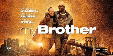 BANDE ANNONCE MY BROTHER