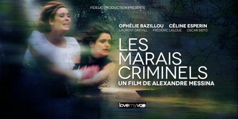 BANDE ANNONCE LES MARAIS CRIMINELS