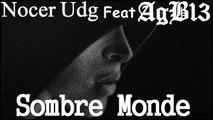 Monde sombre Nocer Udg feat AgB13 [ Prod By Drawbeats ][ Audio ][ Rap Français 2015 ]