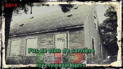 Jo le Rital feat AgB13 Pas de plan de carrière [ Prod By Drawbeats ][ Audio ][ Rap Français 2015 ]