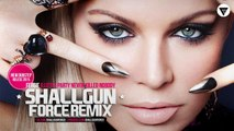 Fergie - A Little Party Never Killed Nobody (Shallgun Force Remix) [Clubmasters Records]