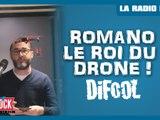 Romano le roi du drone ! La Radio Libre de Difool