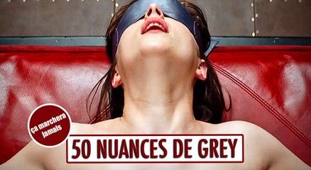 50 Nuances de Grey - Ca marchera jamais