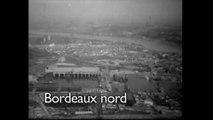 Bordeaux Nord, images d'archives