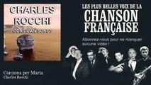 Charles Rocchi - Canzona per Maria