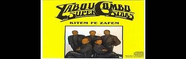 Tabou Combo - Kitem Fe Zafem