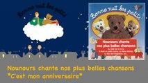Bonne Nuit Les Petits - C'est mon anniversaire (Comptine Officielle)