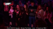Charli XCX ft l'équipe - Break The Rules - Live - C'Cauet sur NRJ