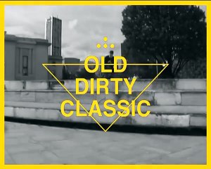 Mathieu Remy (Carvalo or Timmy) - OLD DIRTY CLASSIC