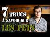 CHRIS : 7 Trucs à Savoir sur les Pets (=Prout!)