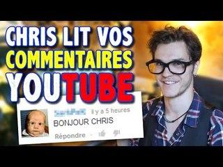 1ère RÉCRÉ : Chris Lit Vos Commentaires YouTube