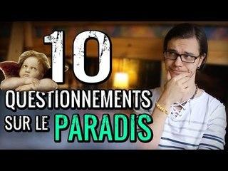 CHRIS : 10 Questionnements sur le Paradis
