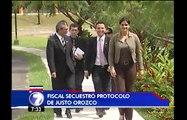 Fiscalía confiscó protocolo de Justo Orozco para avanzar con investigación por peculado