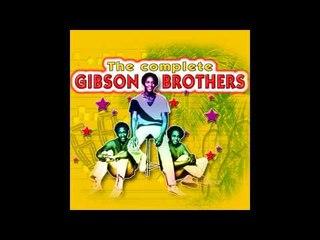 Gibson Brothers - Never said Goodbye