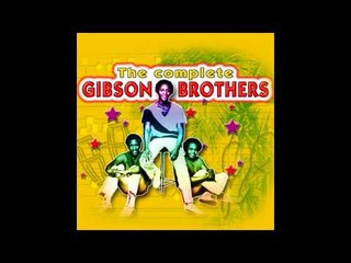 Gibson Brothers - Music of the World