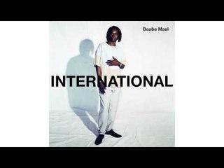 Baaba Maal - International (Groucho Remix)