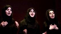 Asghar Tey- Hazrat Ali Asghar (as): Hashim Sisters 2014 New