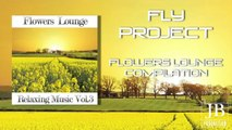 Fly Project - Flowers Lounge Compilation, Vol. 3