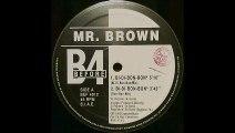 Mr  Brown - Bi-Di-Bon-Bon (Bi-Di-Bon-Bon) (A1)