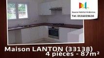 A louer - Maison/villa - LANTON (33138) - 4 pièces - 87m²