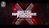United Hardcore Forces X - The first decade