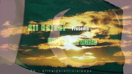 Dil Ke Darwaze - Ali Haider |Video Teaser|