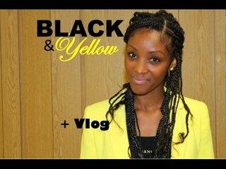 Black & Yellow Look et Vlog