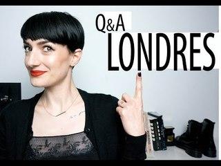 Q&A - Vos Questions sur Londres