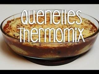 Recette des Quenelles au Thermomix