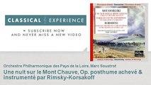 Modeste Moussorgski : Une nuit sur le Mont Chauve, Op. posthume achevé & instrumenté par Rimsky-Ko
