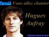 """Karaoké Hugues Aufray """"Dès que le Printemps revient"""""""