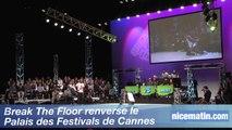 Break The Floor renverse le  Palais des Festivals de Cannes